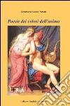 Poesie dei colori dell'anima libro