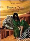Nuova Terra. Il sangue dell'erede. Vol. 2 libro