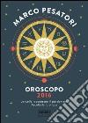 Oroscopo 2016 libro