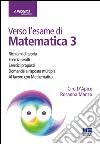Verso l'esame di matematica 3 libro