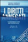 I diritti annegati. I morti senza nome del Mediterraneo libro