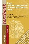 Terapia cognitivo-comportamentale del trauma interpersonale infantile libro