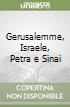 Gerusalemme, Israele, Petra e Sinai libro