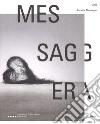 Annette Messager. Messaggera. Catalogo della mostra. Ediz. italiana e francese. Con Poster libro