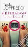 #Fiorella basta libro