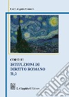 Corso di istituzioni di diritto romano. Vol. 2/1 libro