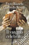 Il Vangelo celebrato libro