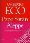 Pape Satàn Aleppe. Cronache di una società liquida libro