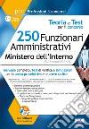 Concorso 250 funzionari amministrativi Ministero Interno libro