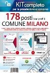 Concorso 178 Posti Comune di Milano. Kit per la preselezione. Con Contenuto digitale per accesso on line libro