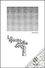 Lo spirito soffia dove vuole. Diario russo-ortodosso libro