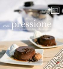 Con... pressione libro di Zanessi Umberto; Engel Carole