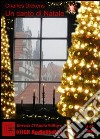 Il canto di Natale. Audiolibro libro