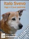 Argo e il suo padrone. Audiolibro. CD Audio libro