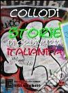 Storie di ordinaria italianità. Audiolibro. CD Audio. Ediz. integrale libro