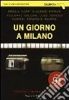 Un giorno a Milano libro