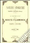 Notizie storiche di Santo Pietro a beneficio della Società Filarmonica di Santo Pietro libro