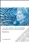 18 million cracks in the glass ceiling. Language, gender and power in Hillary R. Clinton's political rhetoric