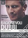Ragionevoli dubbi letto da Gianrico Carofiglio. Audiolibro. CD Audio formato MP3 libro