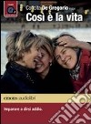 Cos� � la vita. Imparare a dirsi addio letto da Concita De Gregorio. Audiolibro. CD Audio formato MP3. Ediz. integrale
