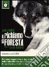 Il richiamo della foresta letto da Marco Baliani. Audiolibro. CD Audio formato MP3 libro