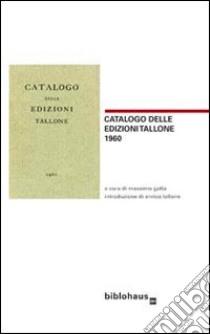 Libreria antiquaria Umberto Saba. Catalogo primo (1923) e altri scritti sulla libreria libro di Gatta M. (cur.)