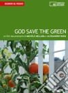 God save the green. DVD. Con libro