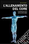 L'allenamento del core nella prevenzione e nella performance libro