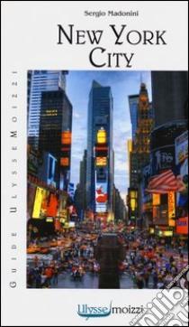New York City libro di Madonini Sergio