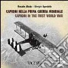 Caproni nella prima guerra mondiale. Ediz. italiana e inglese libro