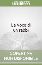 La voce di un rabbi libro di Uderzo Mario