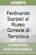 Ferdinando Scarpati al Museo Correale di Terranova libro