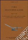 Storia delle scienze agrarie. Vol. 6: Le derrate agricole al centro del confronto scientifico e commerciale tra le potenze industriali libro
