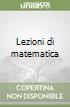 Lezioni di matematica libro