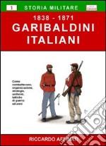 Garibaldini italiani (1838-1871)