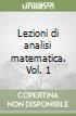 Lezioni di analisi matematica. Vol. 1 libro