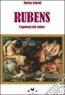 Rubens. L'apoteosi del colore libro di Canetti Marisa
