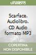 Scarface. Audiolibro. CD Audio formato MP3 libro