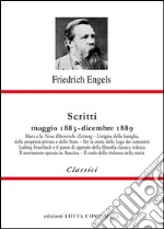 Scritti. Maggio 1883-dicembre 1889 libro