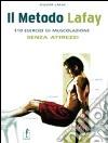Il metodo Lafay. 110 esercizi di muscolazione senza attrezzi libro