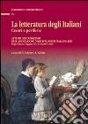 La letteratura degli italiani. Centri e periferie. Atti del 13° Congresso dell'Associazione degli italianisti (ADI). Con CD-ROM libro