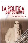 La politica per passione libro
