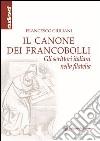 Il canone dei francobolli. Gli scrittori italiani nella filatelia libro
