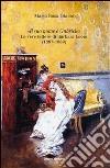 «Il suo nome è Gabriele». Le vere lettere di Barbara Leoni (1887-1889) libro