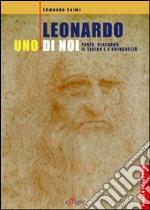 Leonardo, uno di noi. Pavia, Vigevano, Il Ticino e l'università libro