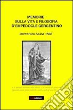Memorie sulla filosofia d'Empodocle gergentino. Domenico scinà 1838