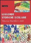 Leggende storiche siciliane (rist. anast. 1866) libro