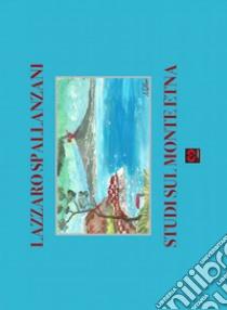 Studi sul monte Etna libro di Spallanzani Lazzaro; Muscato Daidone C. (cur.)
