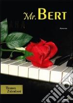 Mr. Bert libro