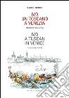 Ivo. Un toscano a Venezia. Ediz. italiana e inglese libro